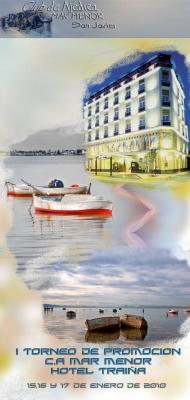 15, 16 y 17 de Enero. I Torneo de Promoción C.A Mar Menor Hotel Traiña
